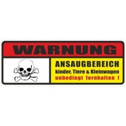 Aufkeber: Warnung Ansaugbereich Kinder,Tiere & Kleinwagen unbedingt fernhalten.